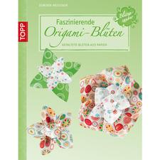 """Buch - Faszinierende Origami-Blüten Buch """"Faszinierende Origami-Blüten"""""""