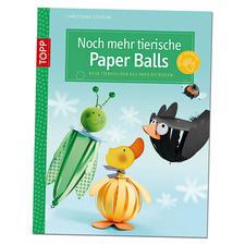 """Buch """"Noch mehr tierische Paper Balls"""""""