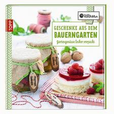 """Buch """"Geschenke aus dem Bauerngarten"""" Buch """"Geschenken aus dem Bauerngarten"""""""