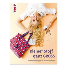 """Buch """"Kleiner Stoff ganz GROSS"""""""