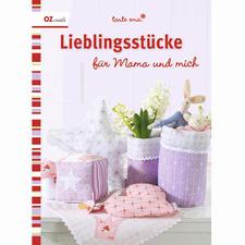 """Buch """"Lieblingsstücke für Mama und mich"""" Lassen Sie sich inspirieren von einer Fülle zauberhafter tante ema®-Ideen von Emanuela Pesché."""