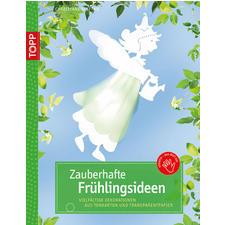 """Buch """"Zauberhafte Frühlingsideen"""""""