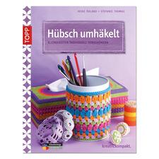 """Buch """"Hübsch umhäkelt"""""""