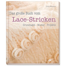 """Buch """"Das große Buch vom Lace-Stricken"""""""