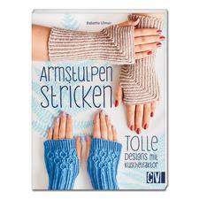 """Buch - Armstulpen stricken - Tolle Designs mit Kuschelfaktor Buch """"Armstulpen stricken - Tolle Designs mit Kuschelfaktor""""."""