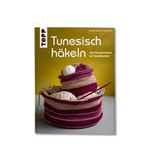 Buch - Tunesisch Häkeln Total verstaubt? Von wegen!