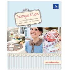 """Buch """"Zuckerguss & Liebe – Dekorative Köstlichkeiten zum Sticken, Nähen und Dekorieren"""" Buch """"Zuckerguss & Liebe"""""""