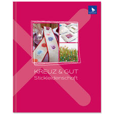 """Buch """"Kreuz & Gut – Stickleidenschaft"""" Buch """"Kreuz & Gut"""""""
