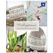 """Buch - Frühlingsträume – Feine Stickereien & kreative Ideen Buch """"Frühlingsträume – Feine Stickereien & kreative Ideen"""""""
