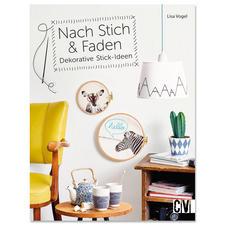 """Buch """"Nach Stich & Faden – Dekorative Stick-Ideen""""."""