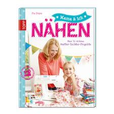 "Buch - Mama & ich – Nähen Buch ""Mama & ich – Nähen"""