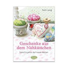 "Buch - Geschenke aus dem Nähkästchen Buch ""Geschenke aus dem Nähkästchen"""
