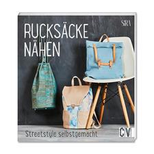 """Buch - Rucksäcke nähen – Streetstyle selbstgemacht Buch """"Rucksäcke nähen – Streetstyle selbstgemacht"""""""