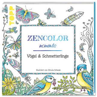 Zencolor Ausmalbuch mit wunderschönen Schmetterlingen und Vögeln Kleine Momente der Entspannung mit Zencolor moments.