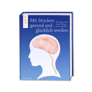 Buch - Mit Stricken gesund und glücklich werden.