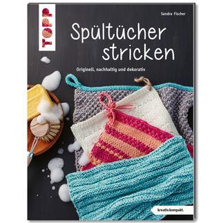 Buch - Spültücher stricken – Handarbeit + Zero Waste = Nachhaltiger Strickspaß Buch - Spültücher stricken – Handarbeit + Zero Waste = Nachhaltiger Strickspaß