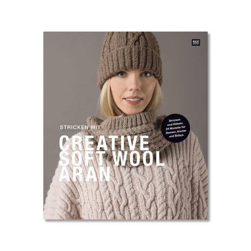 Heft - Rico Stricken mit Creative Soft Wool Aran